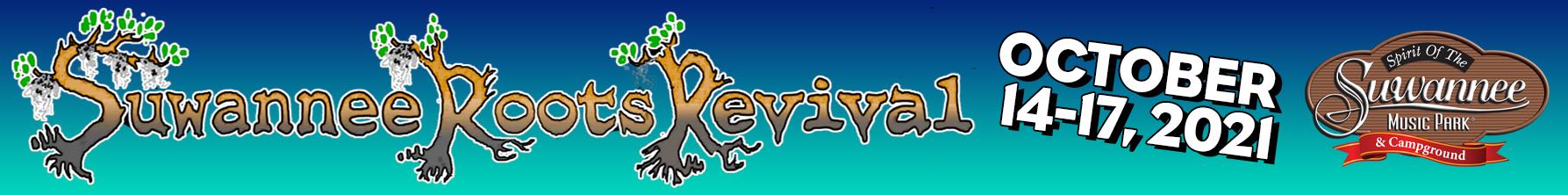 Suwannee Roots Revival™| Oct 14-17, 2021